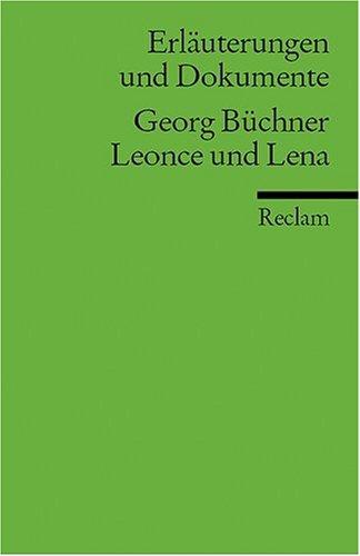 Erläuterungen und Dokumente zu Georg Büchner: Leonce und Lena