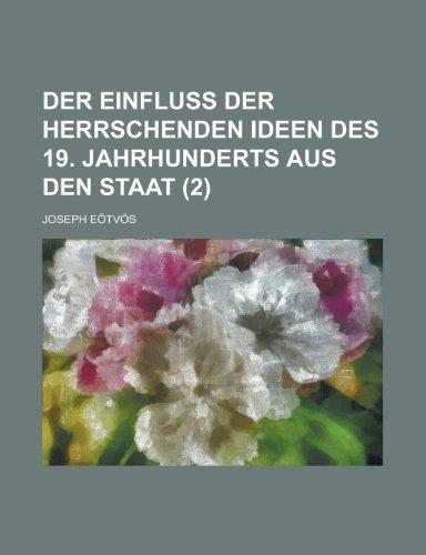 Der Einfluss Der Herrschenden Ideen Des 19. Jahrhunderts Aus Den Staat (2)