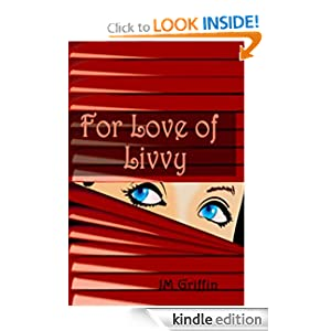 For Love of Livvy (Book 1) (t