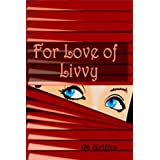 For Love of Livvy (Book 1) (the Esposito series)