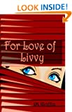 For Love of Livvy (Book 1): A  Cozy Mystery with bite (the Esposito series)