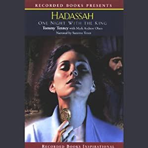 Hadassah: One Night with the King | [Tommy Tenney, Mark Andrew Olsen]