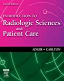 img - for Introduction to Radiologic Sciences and Patient Care, 4e book / textbook / text book