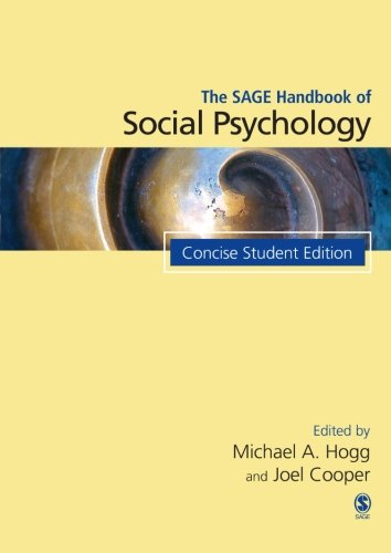 The SAGE Handbook of Social Psychology: Concise Student...
