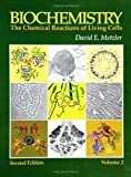 Biochemistry - Chemical Reactions of Living Cells , Volume 2 (2nd, 03) by Metzler, David E [Hardcover (2003)]