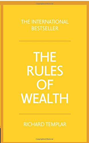 The Rules of Wealth:A personal code for prosperity and plenty: A personal code for prosperity and plenty (4th Edition)