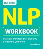img - for The Little NLP Workbook by Lazarus, Jeremy (2012) Paperback book / textbook / text book