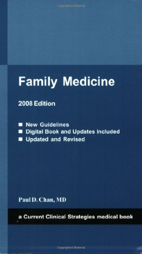 Family Medicine, 2008 (Current Clinical Strategies Medical Book)
