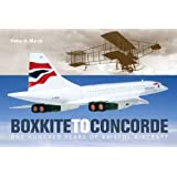 Boxkite to Concorde: One Hundred Years of Bristol Aircraft