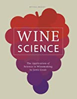 Wine Science: The Application of Science in Winemaking (English Edition)