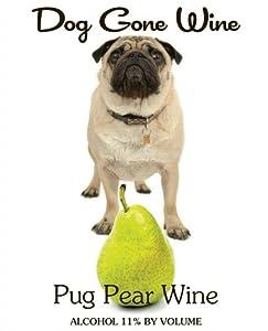 NV Dog Gone Wine- Pug Pear Fruit Wine 750 mL
