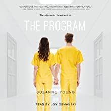 The Program Audiobook by Suzanne Young Narrated by Joy Osmanski