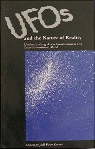 UFOs and the Nature of Reality: Understanding Alien Consciousness and Interdimensional Mind, Ramtha