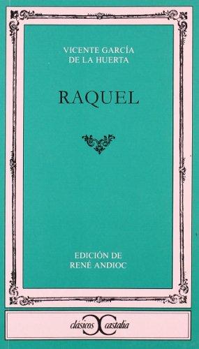 Raquel (Clasicos Castalia) (Spanish Edition)
