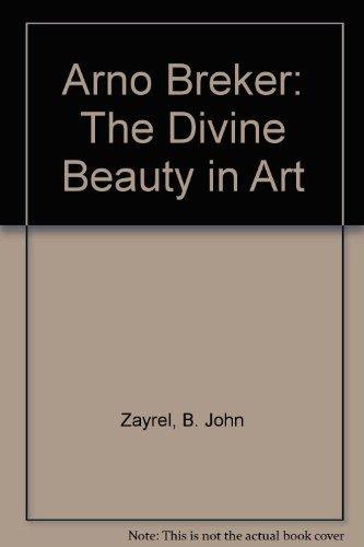 Arno Breker: The Divine Beauty in Art