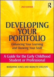 Developing Your Portfolio - Enhancing Your Learning and...