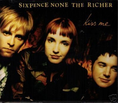 Sixpence None The Richer - Kiss me - Zortam Music