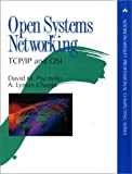 img - for Open Systems Networking: Tcp/Ip and Osi (Addison-Wesley Professional Computing) by Chapin, A. Lyman (1993) Hardcover book / textbook / text book