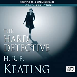 The Hard Detective | [H. R. F. Keating]
