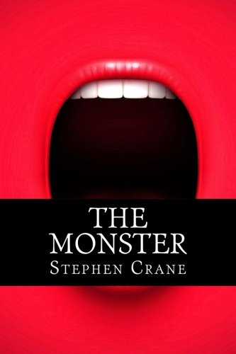 The Monster, by Stephen Crane