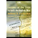 Lessons of the 2006 Israeli-Hezbollah War ~ Anthony H. Cordesman