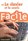 Le clavier et la souris : Facile