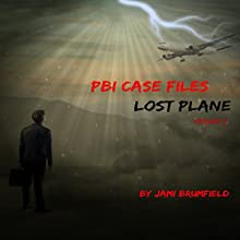 Lost Plane: PBI Case Files, Book 3 (       UNABRIDGED) by Jami Brumfield Narrated by Julie Hoverson