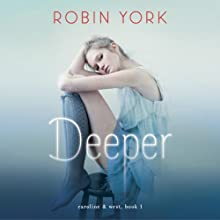 Deeper: A Novel: Caroline & West, Book 1 | Livre audio Auteur(s) : Robin York Narrateur(s) : Mike Chamberlain, Lynde Houck