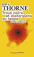 Trous noirs et distorsions du temps : L'héritage sulfureux d'Einstein