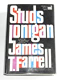 Studs Lonigan: A trilogy Containing: Young Lonigan, The Young Manhood of Studs Lonigan, Judgment Day (Modern Library Giant, 41)