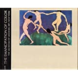 The Meanings of Modern Art, Vol. 2: The Emancipation of Color ~ John Russell