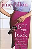 Got You Back (Large Print Edition) Jane Fallon