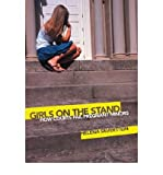 img - for [(Girls on the Stand: How Courts Fail Pregnant Minors )] [Author: Helena Silverstein] [Jan-2009] book / textbook / text book