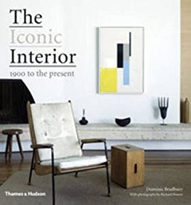 The Iconic Interior: 1900 to the Present by Thames and Hudson Ltd
