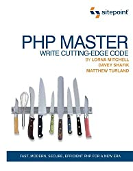 PHP Master, Write Cutting-Edge Code (English Edition)