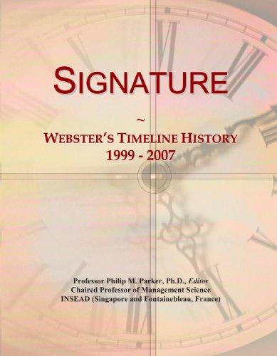 Signature: Webster's Timeline History, 1999 - 2007