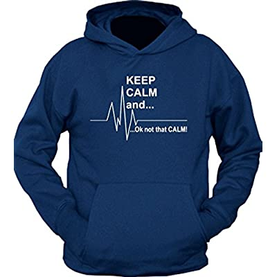 Keep calm Ok Not that calm Hoodie
