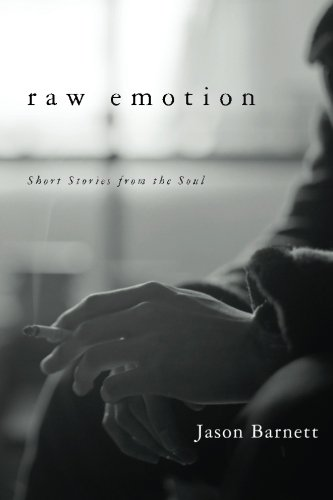 Raw Emotion: Short Stories from the Soul PDF