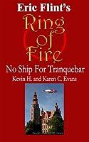 No Ship for Tranquebar (Ring of Fire Press Fiction Book 5)