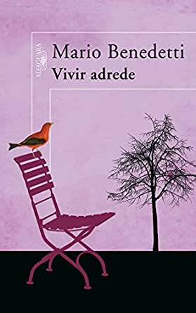 Amazon.com: Vivir adrede (Spanish Edition) eBook: Mario Benedetti