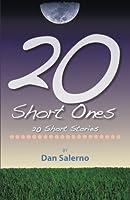 20 Short Ones: 20 Short Stories