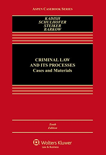 criminal-law-and-its-processes-cases-and-materials-aspen-casebook