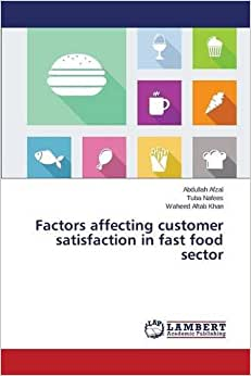 Factors Affecting Customer Satisfaction In Fast Food Sector