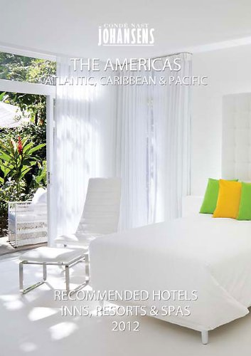 CONDE' NAST JOHANSENS RECOMMENDED HOTELS, INNS AND RESORTS - THE AMERICAS, ATLANTIC, CARIBBEAN, PACIFIC 2012 (Conde Nast Johansens Recommended Hotels, Inns, Resorts & Spa: The)