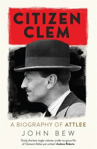 citizen-clem-a-biography-of-attlee