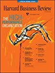 The High-Performance Organization: A Harvard Business Review Special |