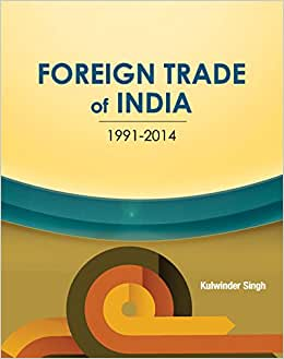 Foreign Trade Of India: 1991-2014