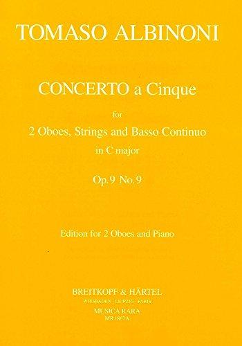 Concerto à 5 in C op. 9/9 - Ausgabe für 2 Oboen und Klavier (MR 1867a)