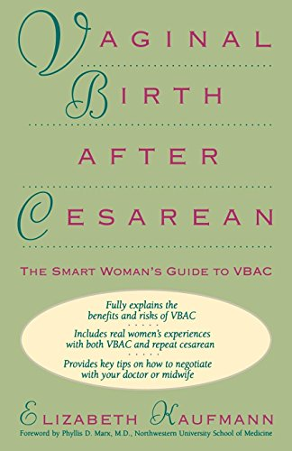 Vaginal Birth After Cesarean: The Smart Woman'S Guide To Vbac front-791425