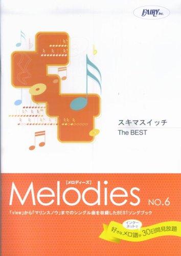 Melodies No.6 sukima switch / BEST